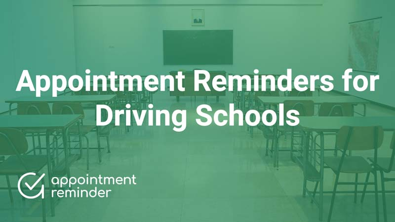 Driving Schools and Instructors | AppointmentReminder.com