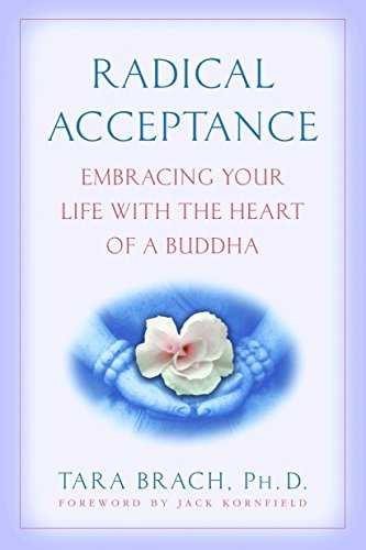 Radical Acceptance: Embracing Your Life With the Heart of a Buddha Cover