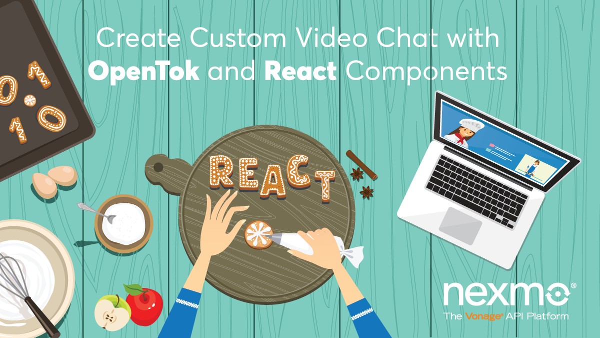 Create Custom Video Chat with React Components and Vonage