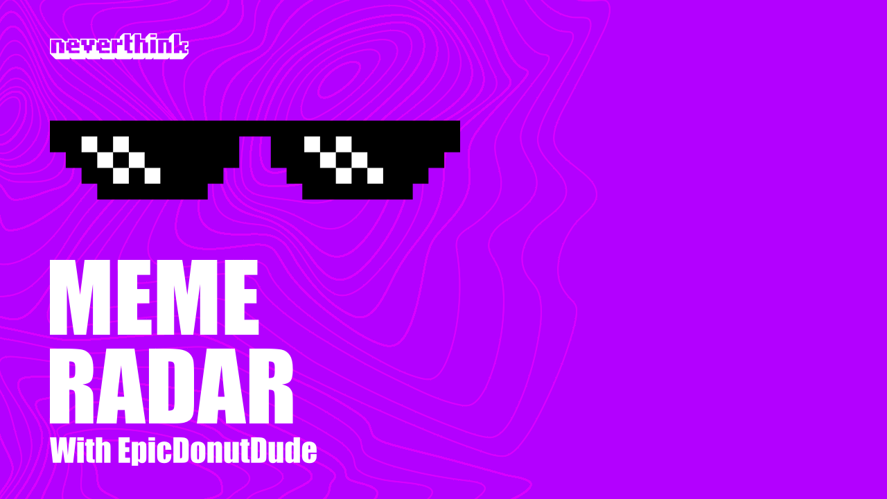 Podcast launch: Meme Radar with EpicDonutDude
