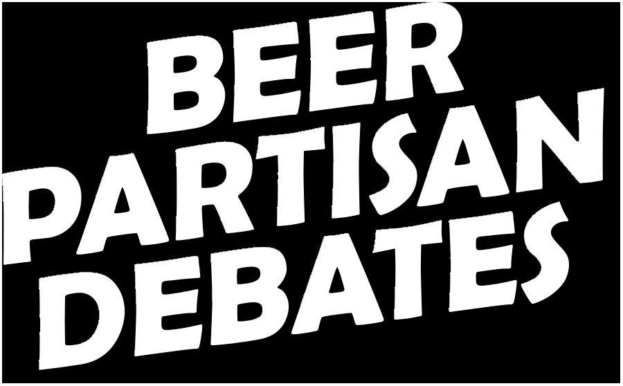 Beer Partisan Debates