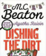 Dishing the dirt by M C Beaton