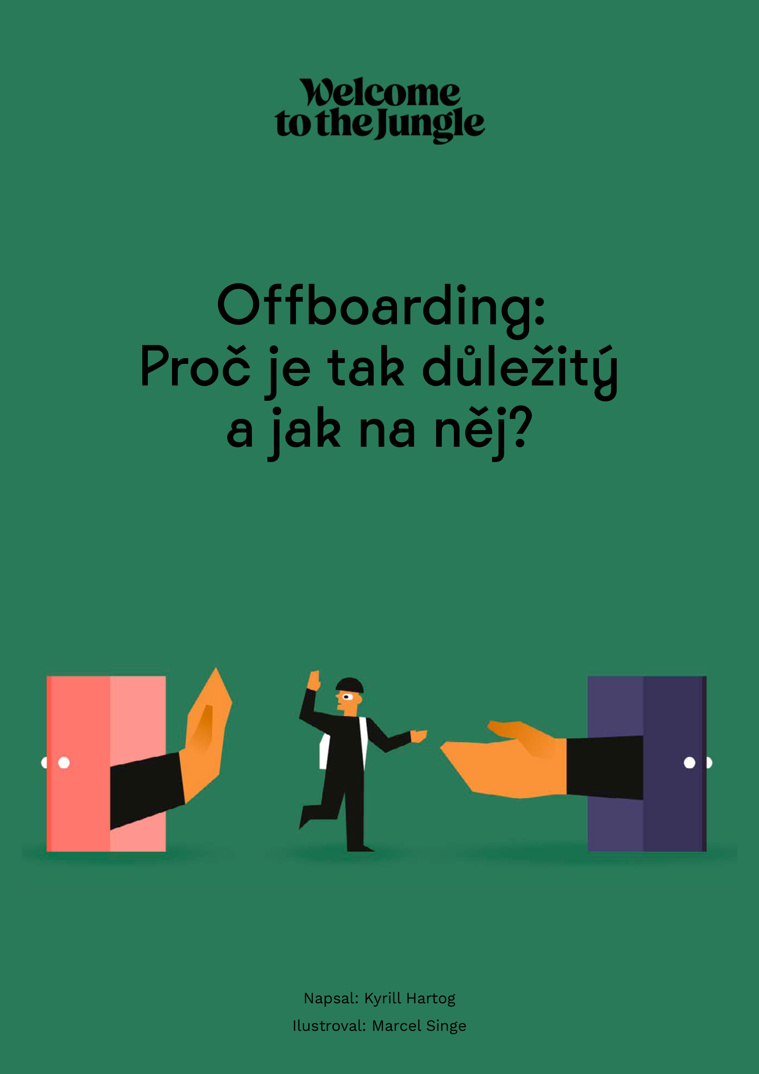 Offboarding: Proč je tak důležitý a jak na něj?