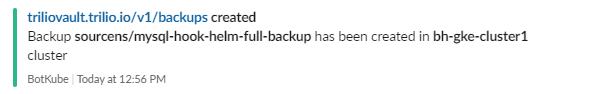 BotKube notification backup created