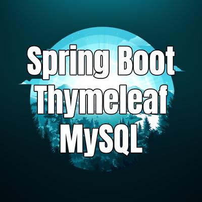 「Spring Boot #13 Special」 Chi tiết Spring Boot + Thymeleaf + MySQL + i18n + Web Demo