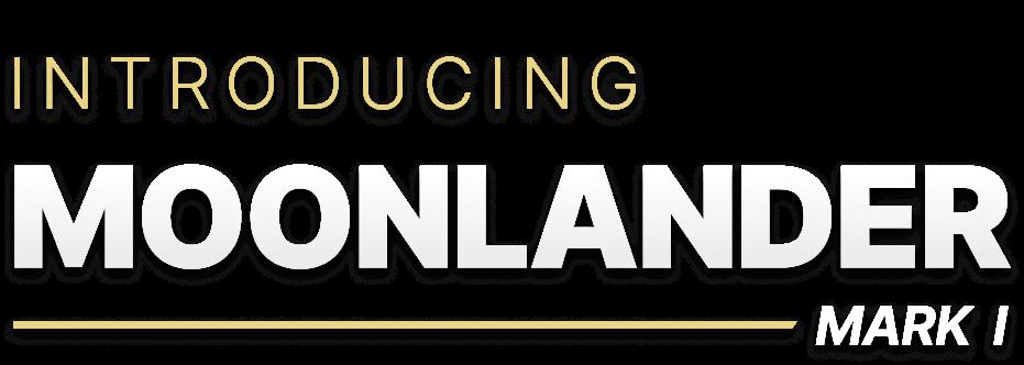 Introducing Moonlander