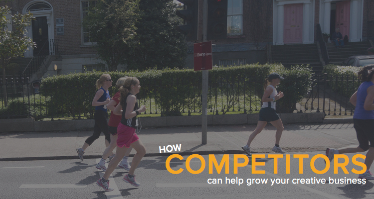 How competitors can help grow your creative business