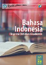 Kelas 12 SMA Bahasa Indonesia Ekspresi Diri dan Akademik Siswa 2