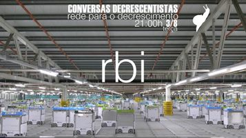 Conversas Decrescentistas - RBI