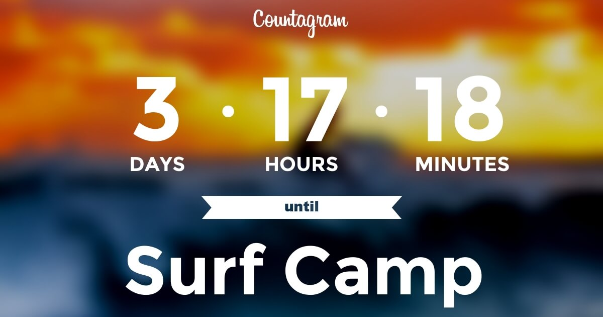 Countdown to Surf Camp