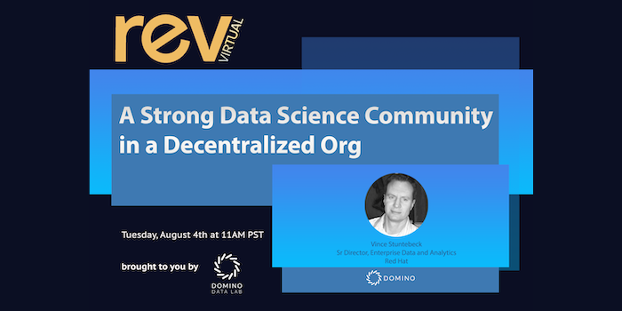 Building a Strong Data Science Community in a Decentralized Org Red Hat Rev Virtual