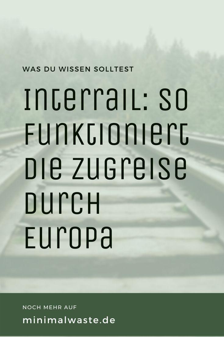 Pinterest Cover zu 'Interrail Ticket: So funktioniert die Zugreise durch Europa'