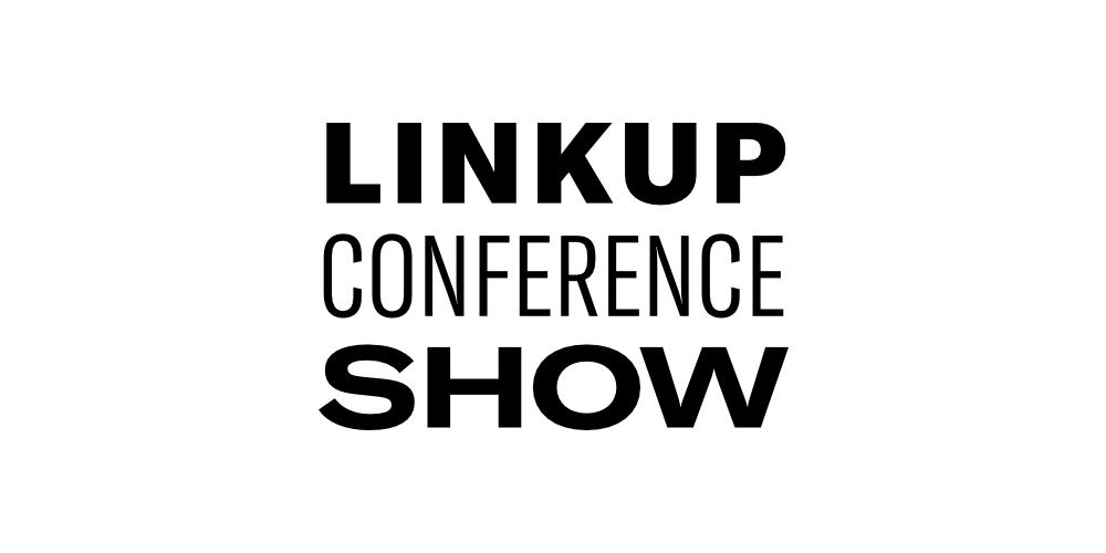 LinkUpConferenceShow
