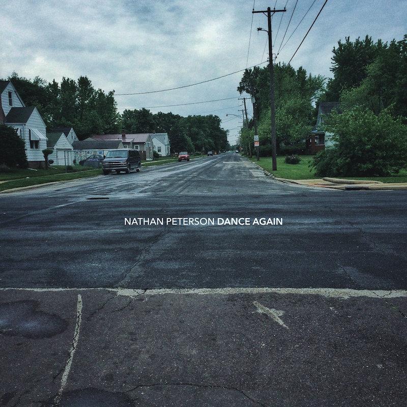 Dance Again, An Album By Nathan Peterson