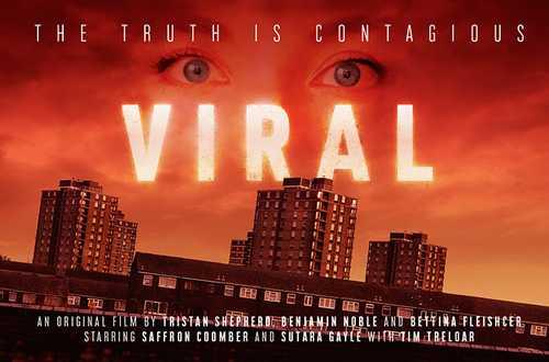 VIRAL - AN ORIGINAL FILM