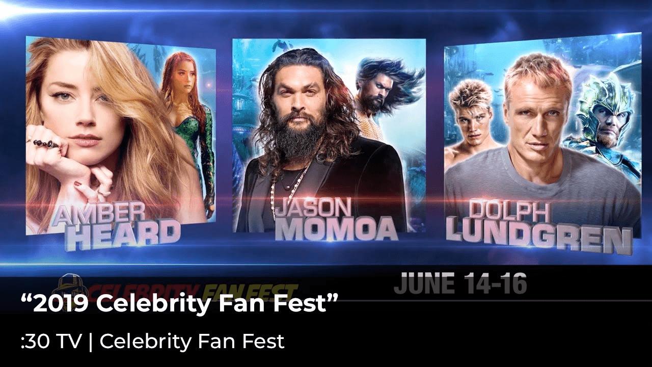 """""""2019 Celebrity Fan Fest"""""""