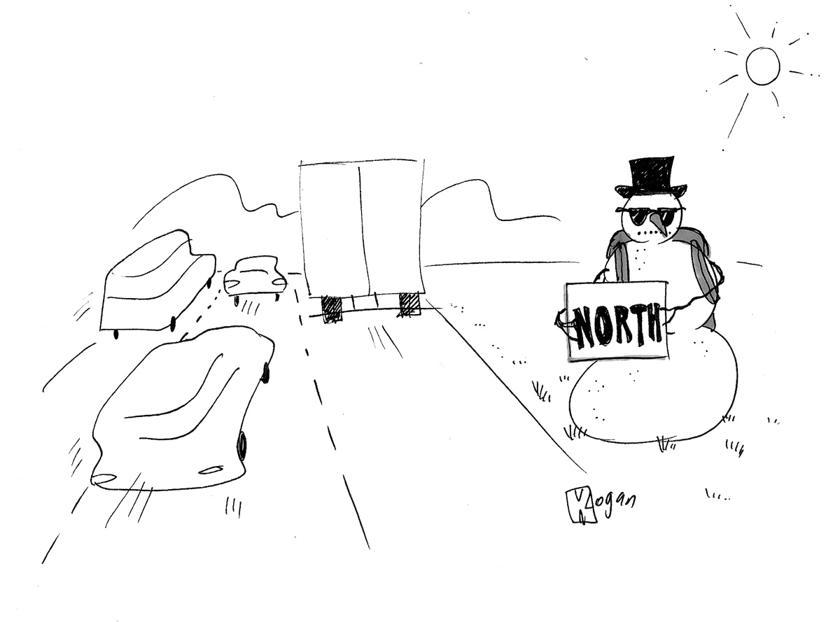 (A snowman hitch-hiking to north.)