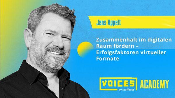Jens Appelt: Zusammenhalt im digitalen Raum fördern – Erfolgsfaktoren virtueller Formate