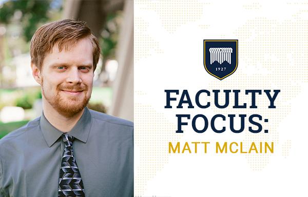 Faculty Focus: Matt McLain