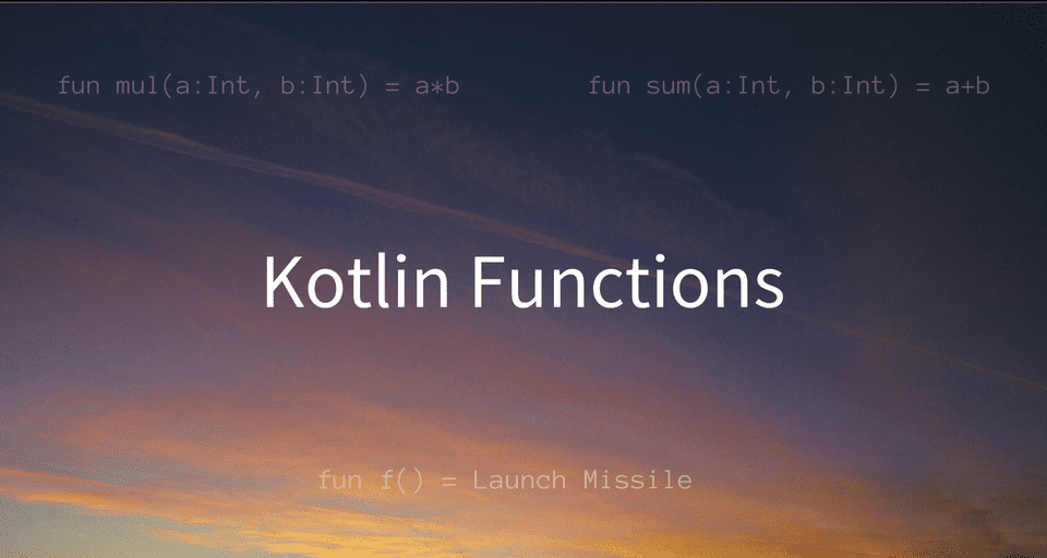 Kotlin Functions, Default and Named Arguments, Varargs and Function Scopes