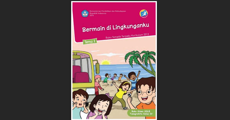 Buku Siswa Tunagrahita Kelas 4 Tema 1 Kurikulum 2013