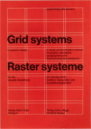 Josef Müller-Brockmann's book Grid Systems
