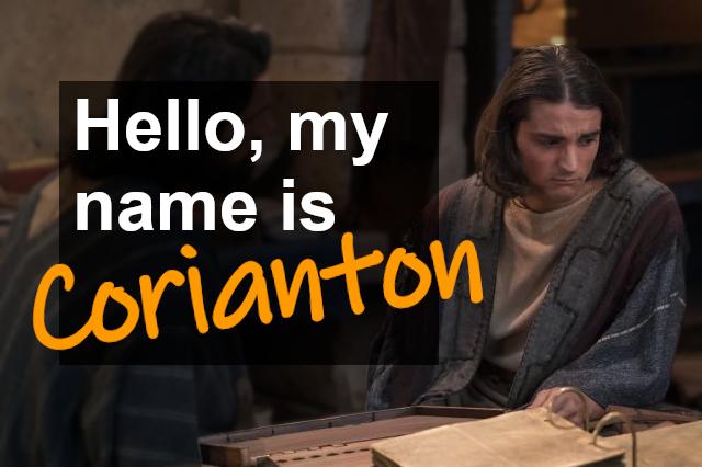 Hello, my name is Corianton