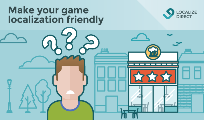 How To Prepare Your Game For Localization: Keep Localization Costs Down (part 3)