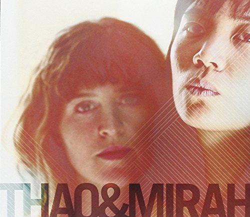 Thao & Mirah