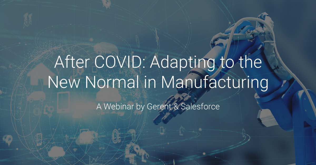 After COVID: Adapting to the New Normal in Manufacturing