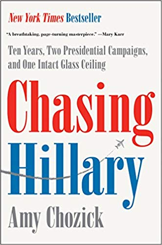 Chasing Hilary by Amy Chozick