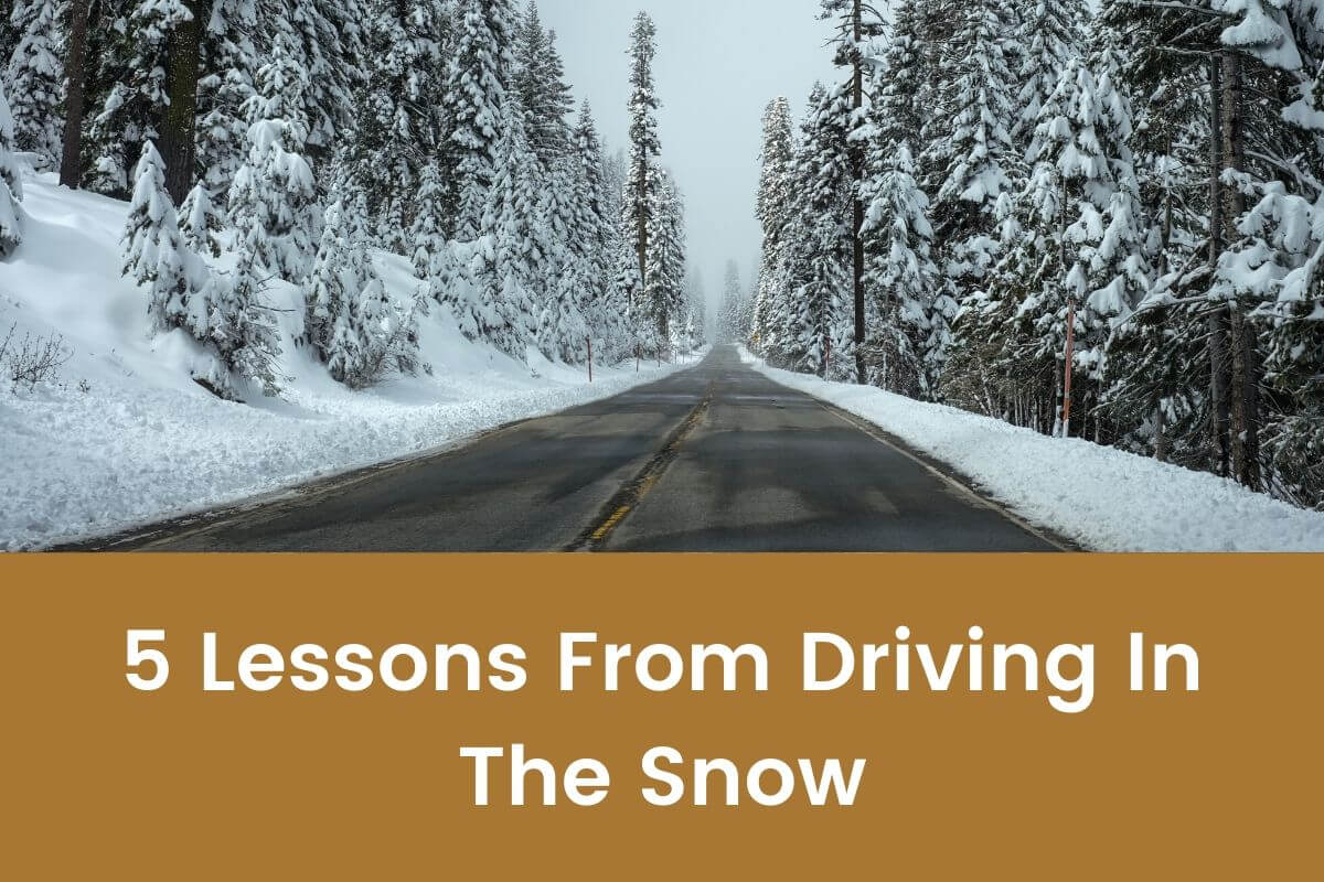 5 Lessons From Driving In The Snow- Featured Shot
