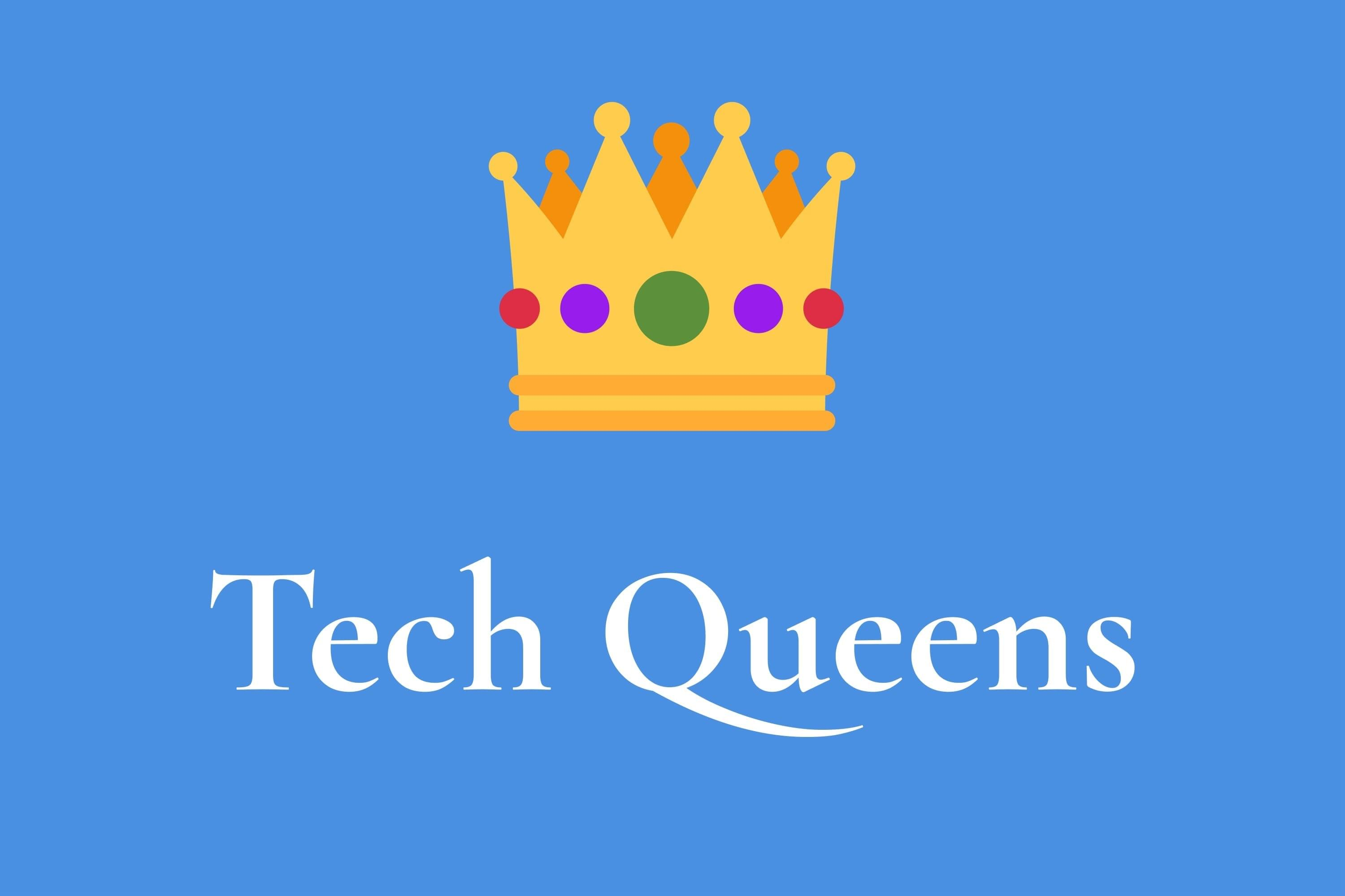 Looking for the next host of Tech Queens