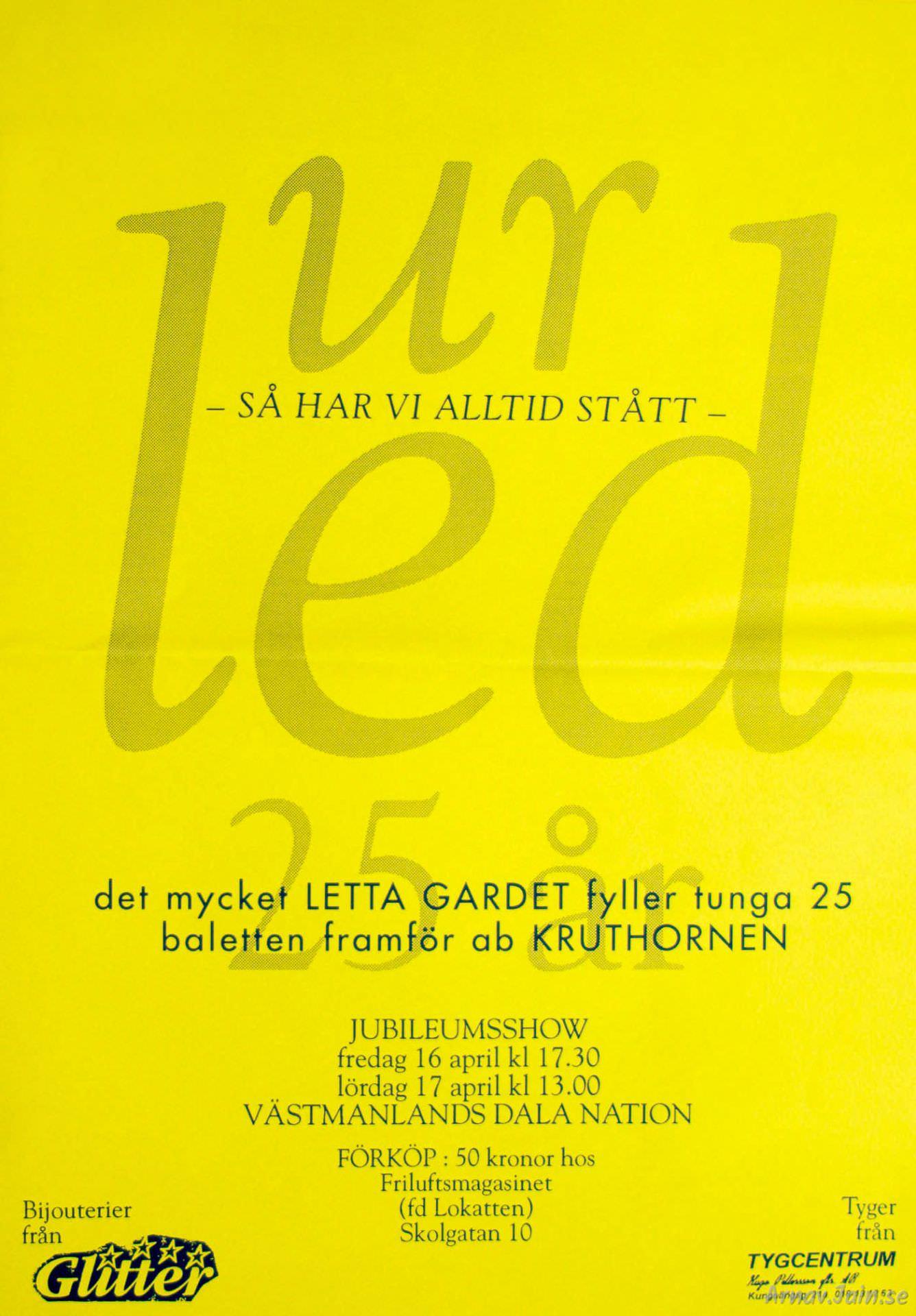 Affisch Letta Gardet 25 år