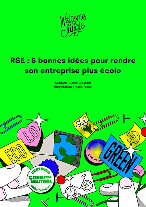 RSE : 5 bonnes idées pour rendre son entreprise plus écolo
