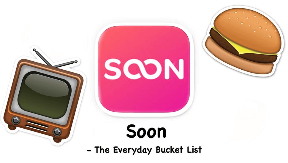 Testar: Soon - The Everyday Bucket List