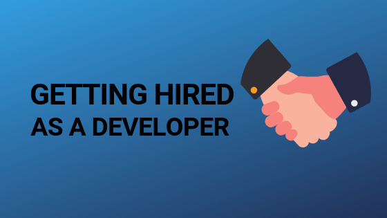 Header image for getting hired as a developer blog article