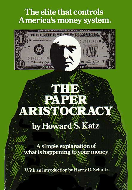 The Paper Aristocracy, by Howard S. Katz