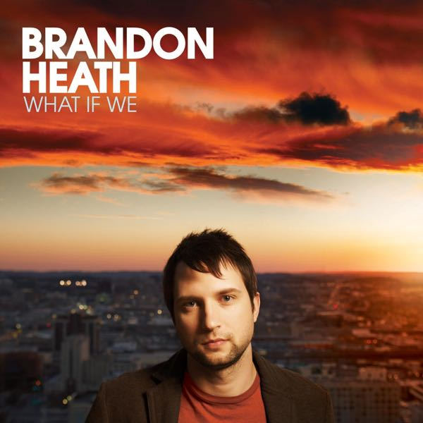 album art for What If We by Brandon Heath