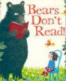 Bears Don't Read by Emma Chichester Clark