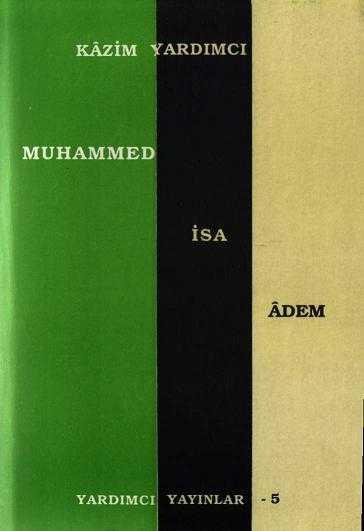 Muhammed İsa Adem - Kazım Yardımcı