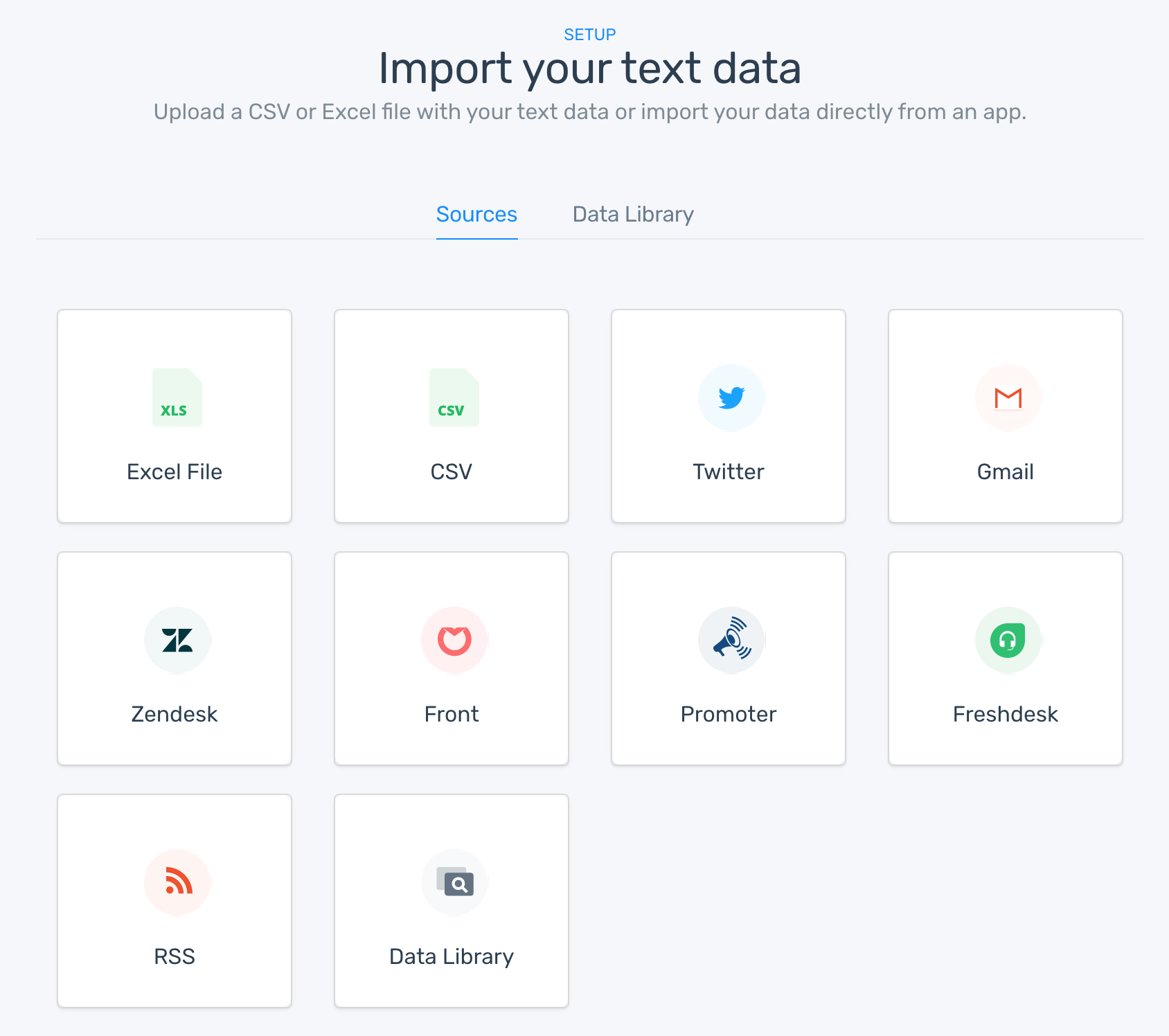 Sources that you can import data from, including Excel, CSV, Twitter, and Zendesk.
