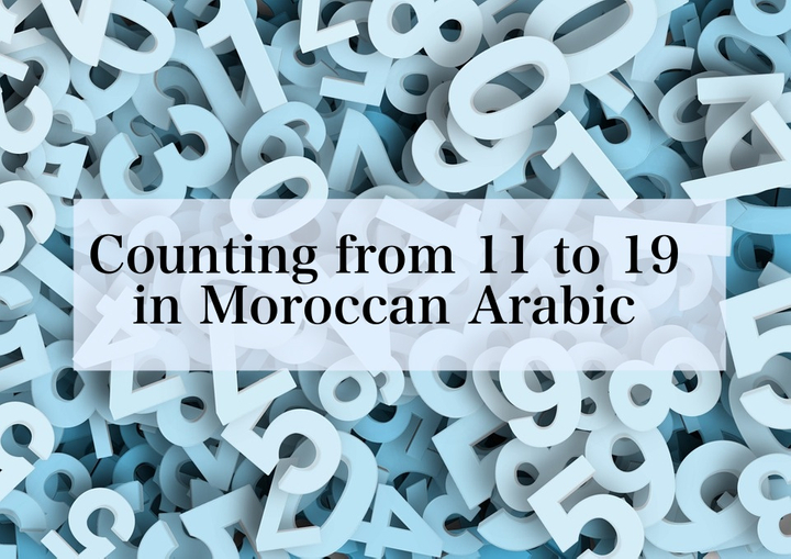 Counting from 11 to 19 in Moroccan Arabic