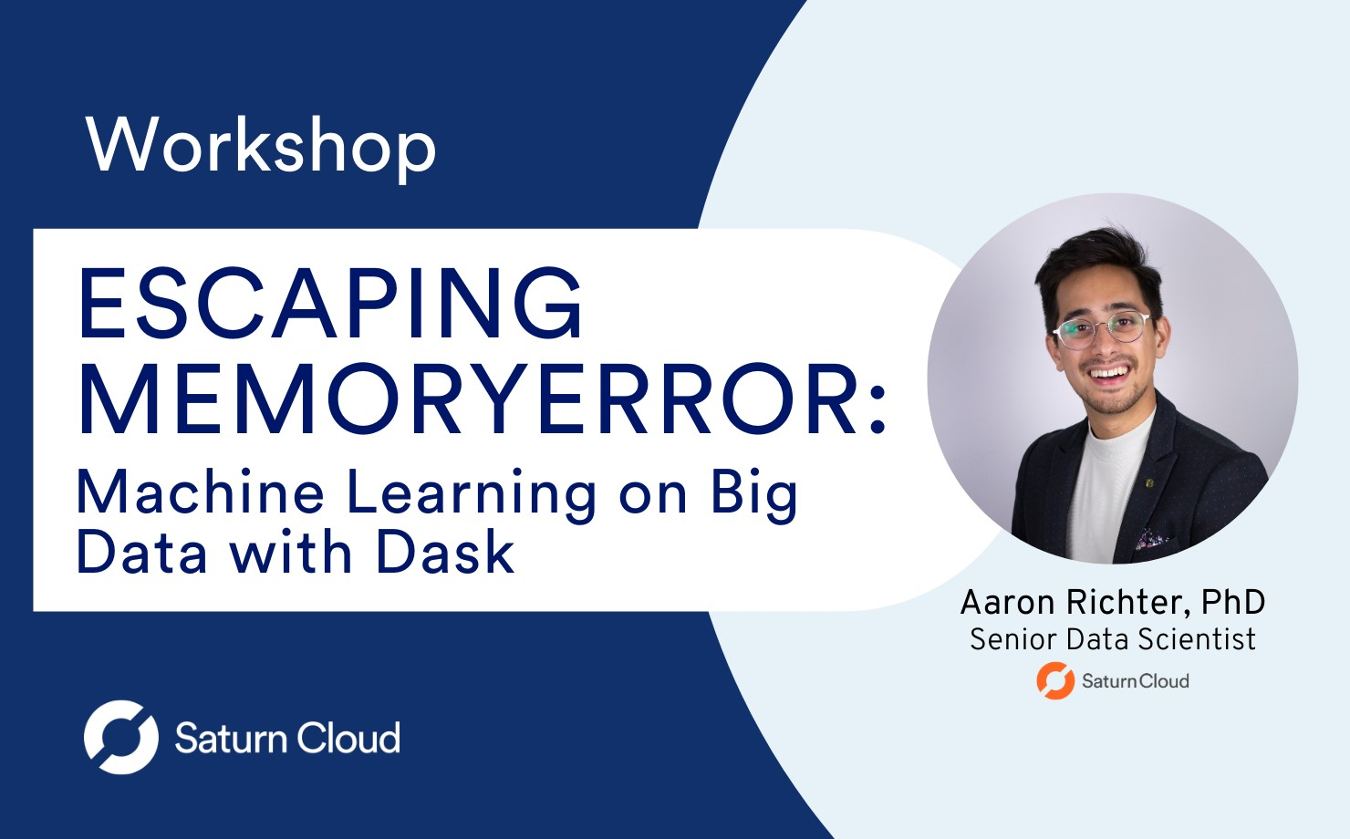 Featured Image for Workshop: Escaping MemoryError- Machine Learning on Big Data with Dask