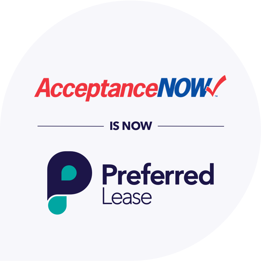 AcceptanceNOW is NOW Preferred Lease