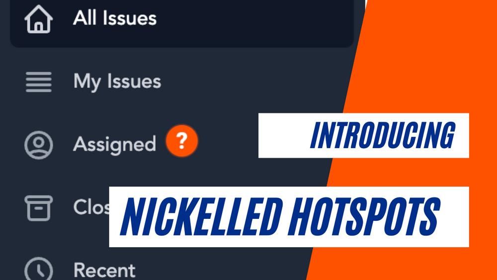 Nickelled Hotspots