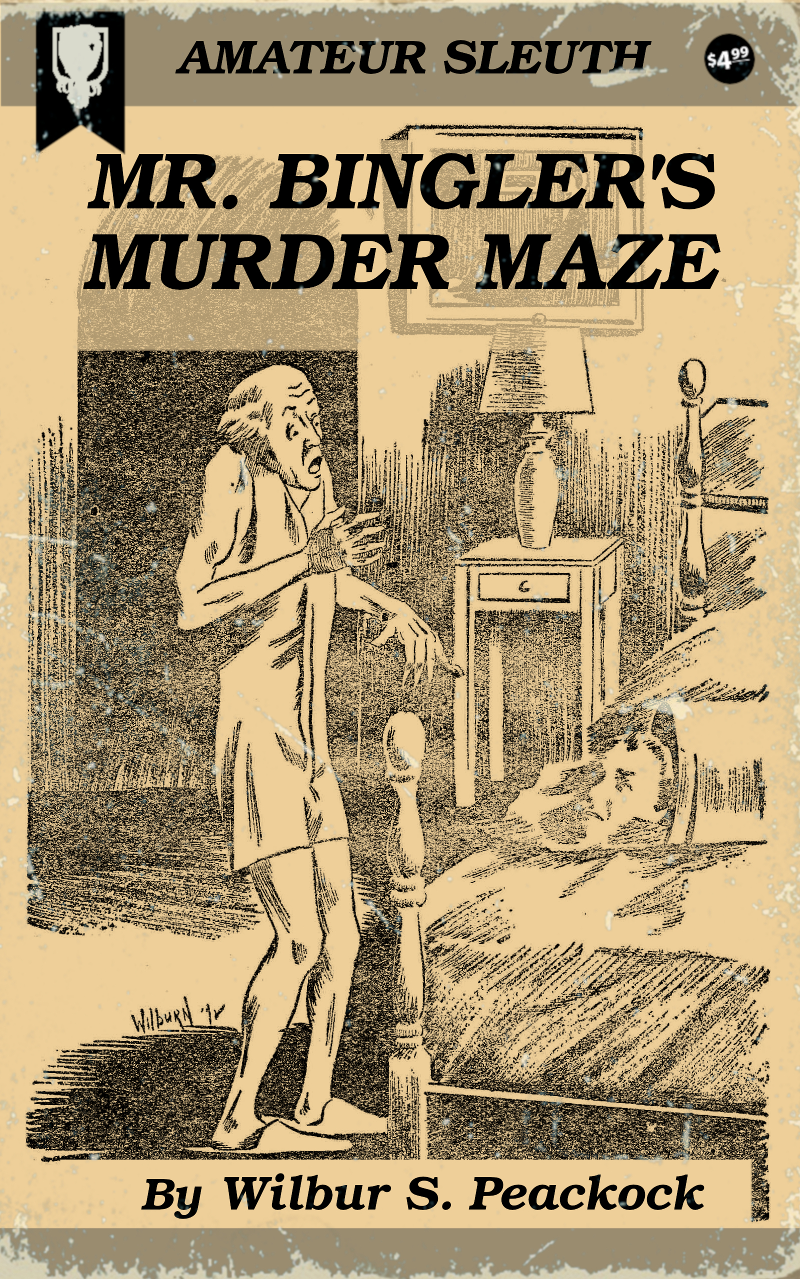 Mr. Bingler's Murder Maze, by Wilbur S. Peacock