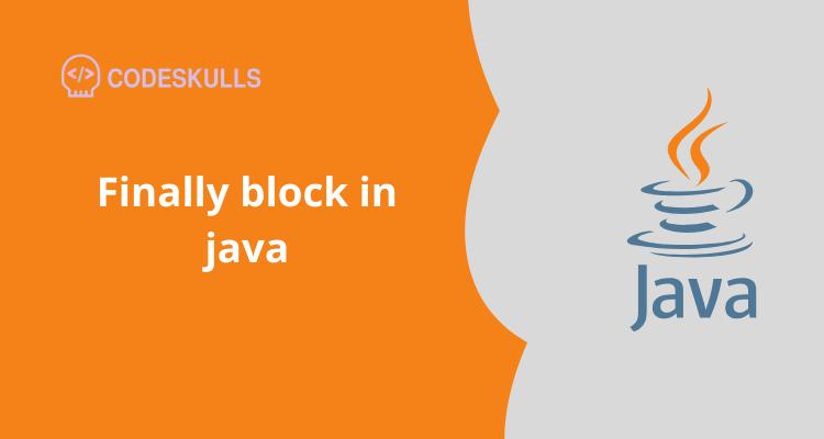 Finally block in java
