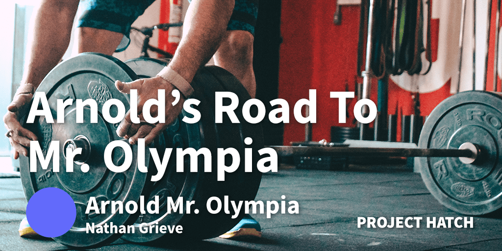 arnolds road to mr olympia