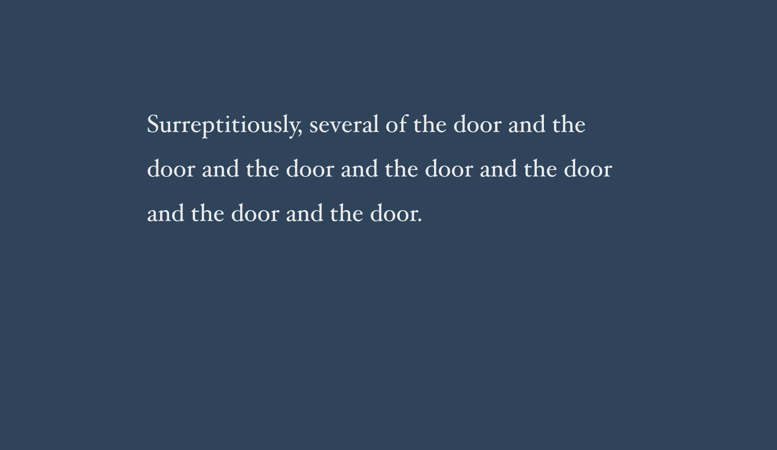 Surreptitiously, several of the door and the door and the door and the door and the door and the door and the door.
